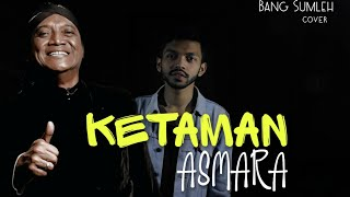 DIDI KEMPOT - KETAMAN ASMARA (Tribute)    Cover Ambyaarr By Bang Sumleh