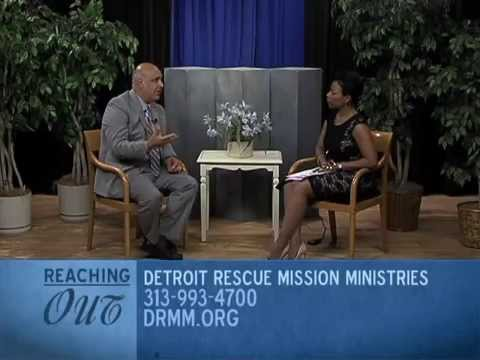 Reaching Out - Detroit Rescue Mission Ministries - August 5, 2015