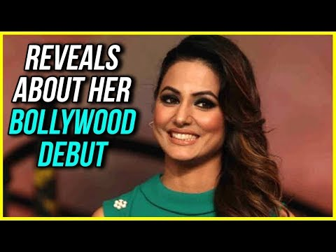 Hina Khan To Make Her BOLLYWOOD DEBUT Soon | TellyMasala