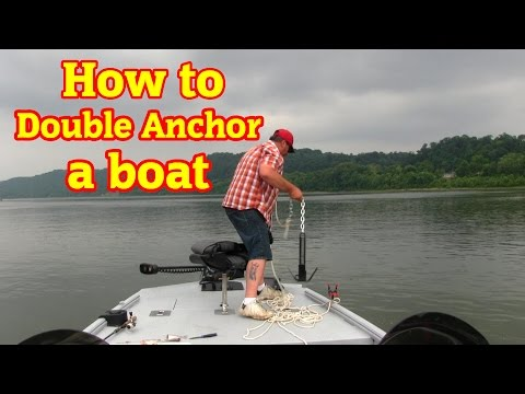 How To Double Anchor A Boat For Catfishing In Lakes