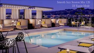 Smooth Jazz Session Mix 126