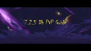 7.2.5 Demon Hunter PVP Guide! (Indepth) 2600+