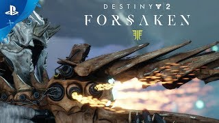 Destiny 2: Forsaken – New Weapons and Gear | PS4