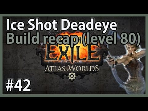 Build overview (level 80) - Let's Play Path of Exile: Ice Shot Deadeye #42 - HC SSF Legacy League