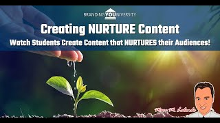 🌱 Creating NURTURE Content (Part Two of Two)!
