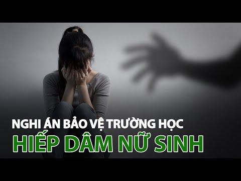 Nghi án bảo vệ trường học hiếp dâm nữ sinh lớp 7 và quay clip   VTC14