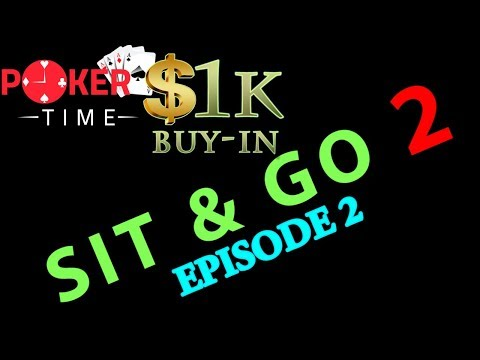 Poker Time Sit & Go #2: Episode 2