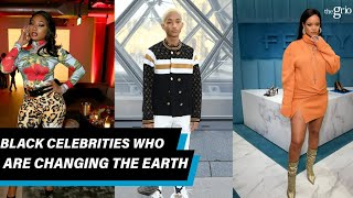Black Celebs Changing the Earth for Good