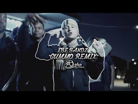"EBE Bandz - ""Gummo Remix"" (Official Music Video)"
