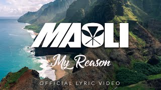 Maoli - My Reason (OFFICIAL LYRIC VIDEO)