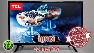2018 - TCL 32 Inch HD Ready Led TV Non Smart Review L32D2900 India Best & Cheapest TV