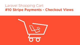 Laravel 5.2 PHP - Build a Shopping Cart - #10 Stripe Payments View
