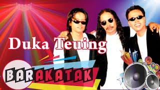 Barakatak - Duka Teuing (Official Music Video)