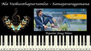 ALA VAIKUNTHAPURRAMLOO - SAMAJAVARAGAMANA (HOW TO PLAY) MUSIC NOTES