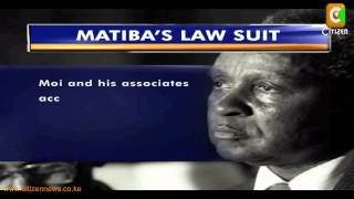 Matiba Seeks 9million Compensation From State