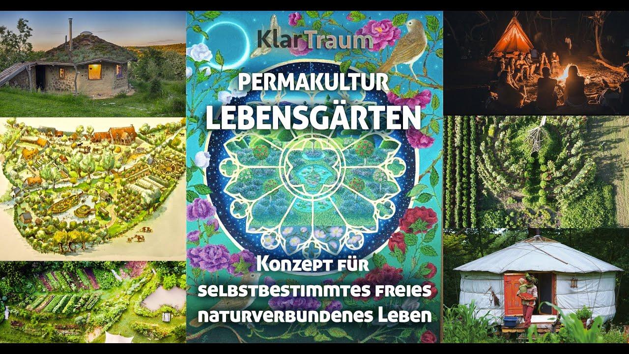 KlarTraum - Lebensgärten Konzept - Permakultur - Lösungen