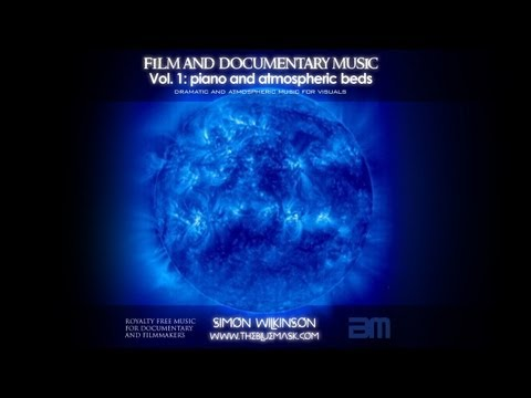 Royalty Free Music for Documentary & Film Vol.1 (promo video) by Simon Wilkinson