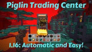 Automatic Piglin Trading Center!  Easy Redstone + 1.16 design tips,  Piglin / Hoglin Farm.