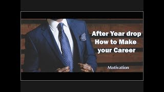 YDE : After Year drop How to make your career