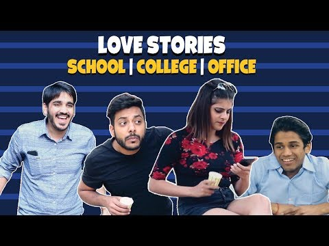 Love Story- School | College | Office | RealSHIT