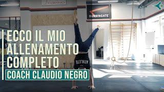Ecco il mio allenamento completo (Calisthenics) - Coach Claudio Negro