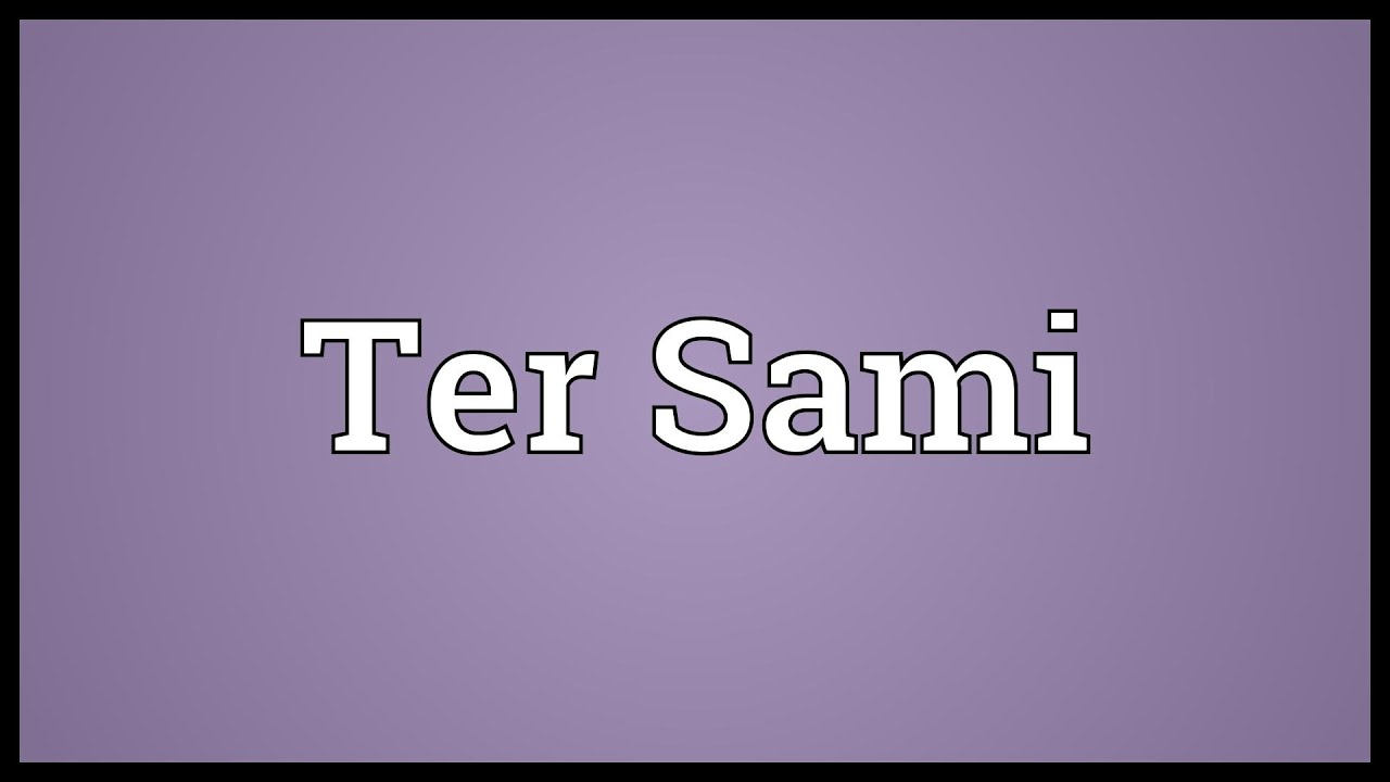 Ter sami meaning youtube for What does terrace mean