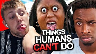 SIDEMEN REACT TO 15 THINGS MOST HUMANS CANT DO