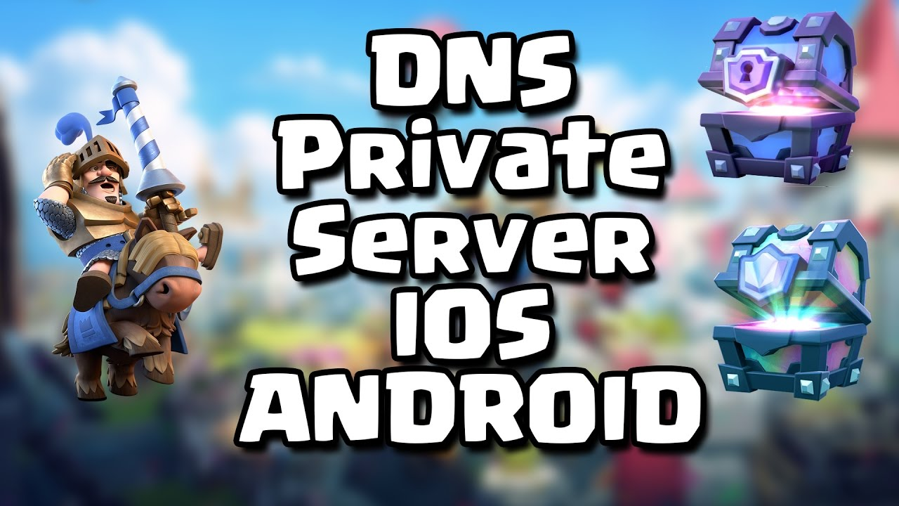 private server clash royale apk ios