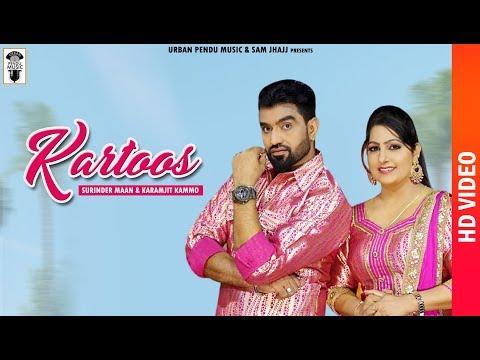 Kartoos    Full HD   Surinder Maan   karamjeet Kammo    Gurlej Akhtar   New Punjabi Songs 2018