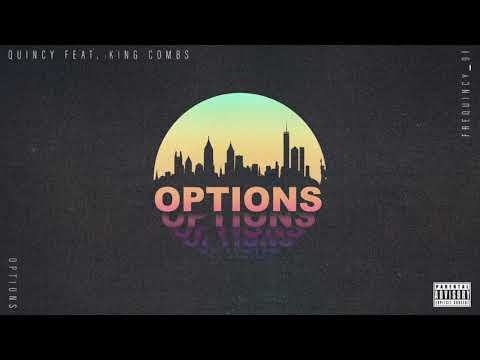 Quincy - Options ft. King Combs (Official Audio)