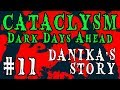 SO MANY BOOKS! | Cataclysm: Dark Days Ahead -- Danika's Story | Part 11
