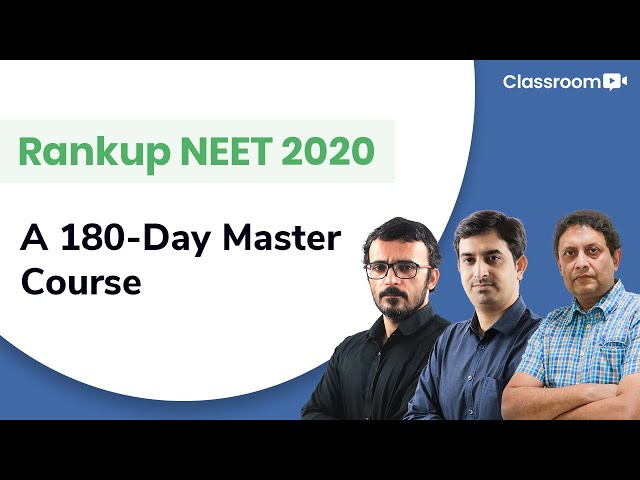 RankUp NEET 2019 Video Course_Uploaded