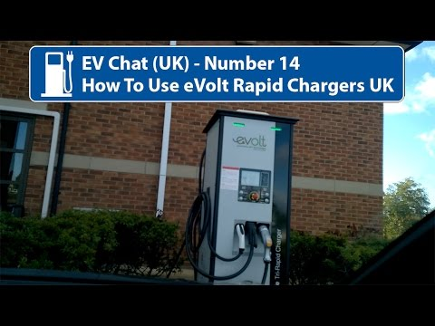 EV Chat 14 - How To Use eVolt Rapid Chargers UK
