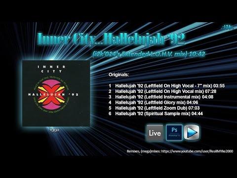 Inner City...Hallelujah '92 (i2k'014's Extended L.O.H.V.  mix)