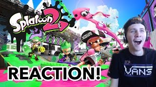 Splatoon 2 Reveal Trailer REACTION! THE SQUIDS ARE BACK IN TOWN!