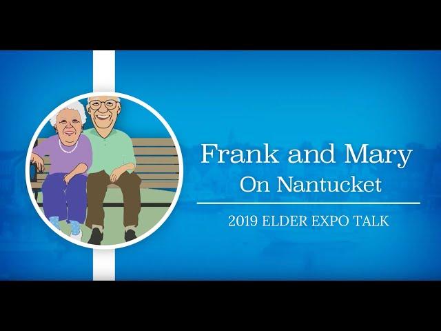 Frank and Mary: 2019 Elder Expo Talk