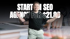 How To Start An SEO Agency For $21.86