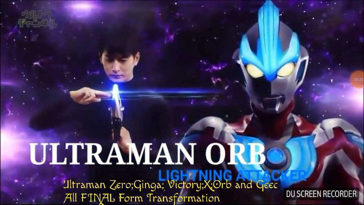 New Generation Ultraman Transformation Zero Ginga Victory X Orb