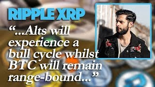 "Ripple XRP: Could Nik Patel's Theory ""An Alt Coin Bull Run While Bitcoin Stagnates"" Be True?"
