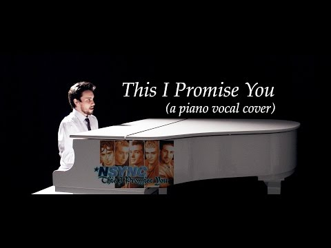 Nsync  This I Promise You pianovocal