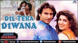 Dil Tera Diwana Full Songs | Saif Ali Khan, Twinkle Khanna | Audio Jukebox