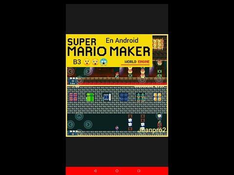 Super Mario Maker World Engine B3 en Android :0 | JUANPRO2 :D