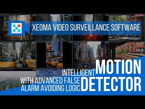 Motion Detection in Xeoma Video Surveillance Software - Part 1