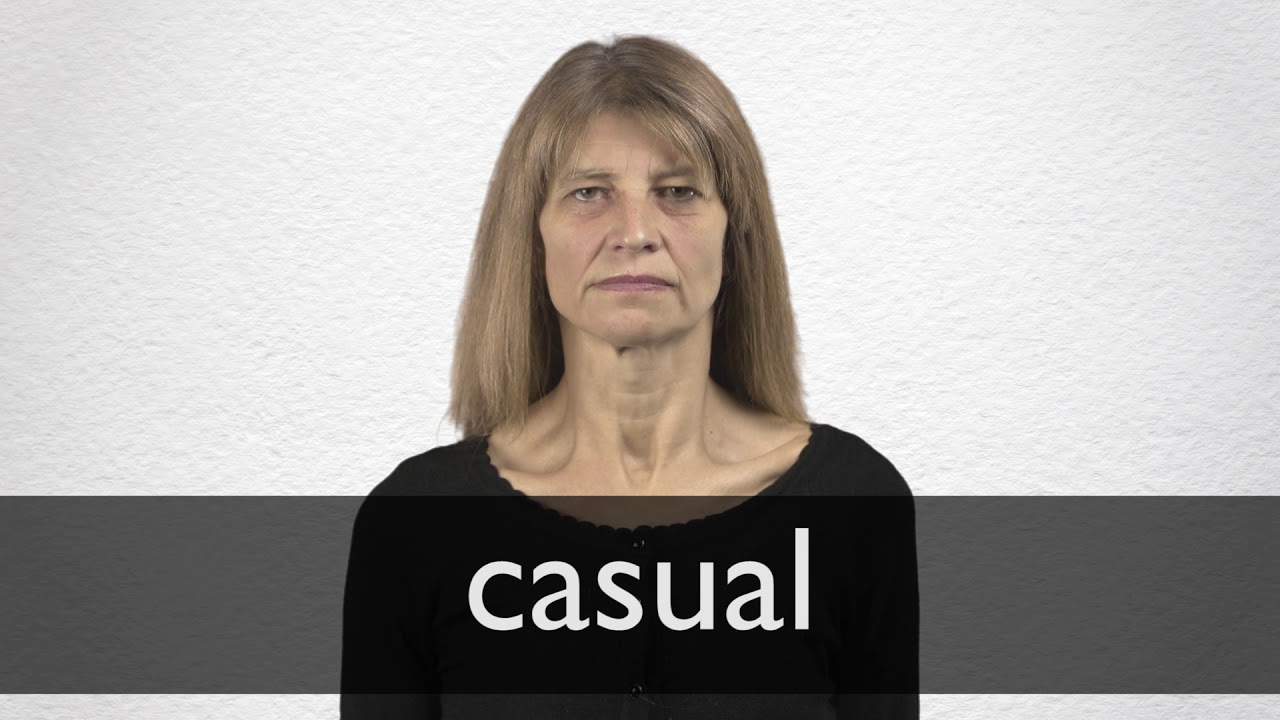 How to pronounce CASUAL in British English