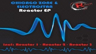 Chicago Zone & Electrostan - Reactor 2 (HD) Official Records Mania