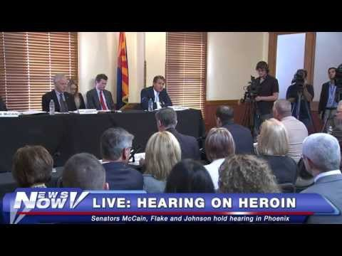 FNN: US Senate Homeland Security Committee Holds Heroin Hearing in Phoenix