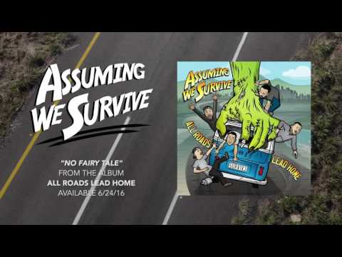 Assuming We Survive - No Fairy Tale