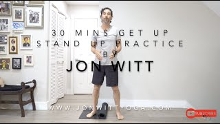 30 mins Get up, Stand up (yoga/movement) practice by Jon Witt