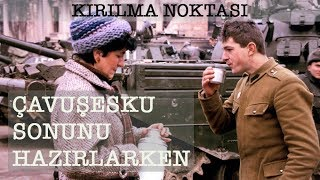 Diktatörün Sonu/Romanya-Kırılma Noktası