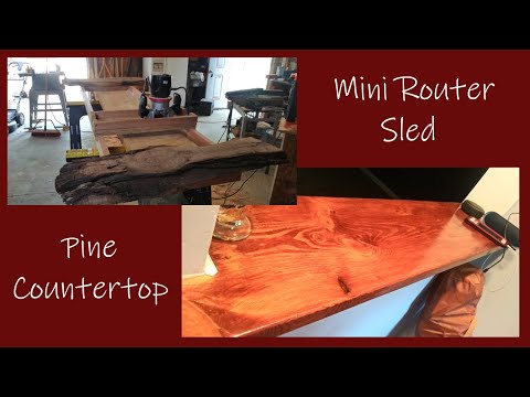 Mini Router Sled + Pine Countertop
